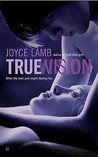 True Vision (True Trilogy #1)