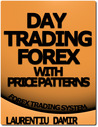 Day Trading Forex with Price Patterns - Forex Trading System by Laurentiu Damir