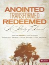 Anointed, Transformed, Redeemed: A Study of David - Member Book