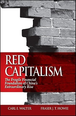 Red Capitalism by Carl E. Walter