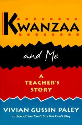 Kwanzaa and Me by Vivian Gussin Paley