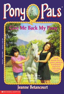Give Me Back My Pony (Pony Pals, #4)