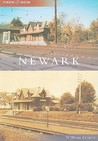 Newark, Delaware (Then & Now Series)