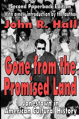 Gone from the Promised Land by John Hall