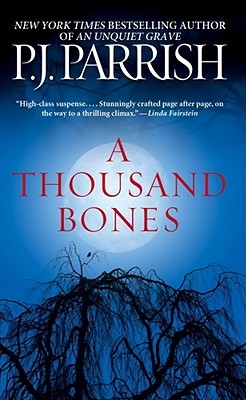 A Thousand Bones by P.J. Parrish