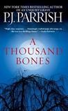 A Thousand Bones (Louis Kin...