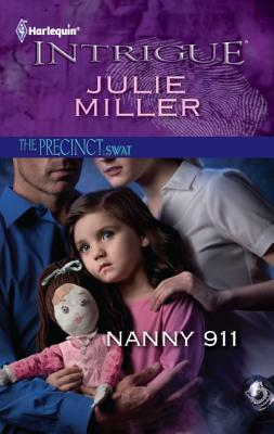 Nanny 911 by Julie Miller