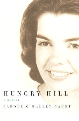 Hungry Hill: A Memoir