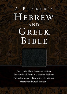Reader's Hebrew and Greek Bible-FL by A. Philip Brown II