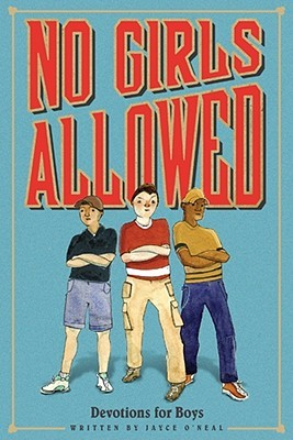 No Girls Allowed by Jayce O'Neal