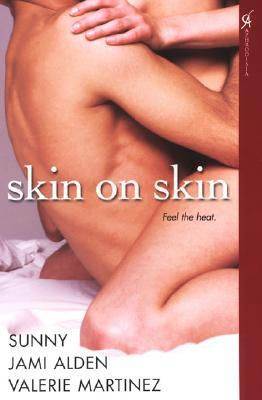 Skin on Skin by Jami Alden
