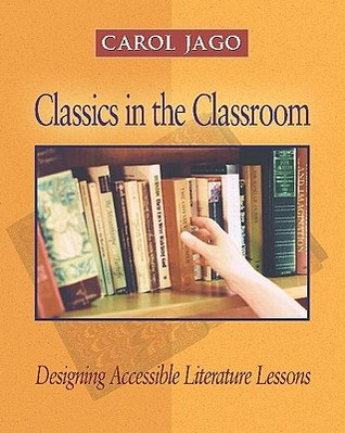 Classics in the Classroom: Designing Accessible Literature Lessons