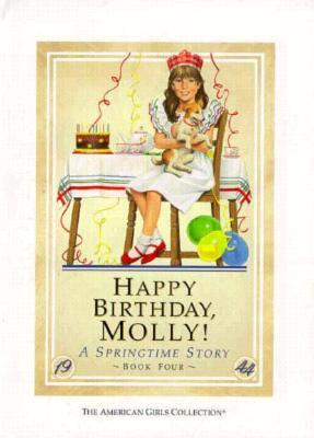 Happy Birthday, Molly: A Springtime Story (American Girls: Molly, #4)