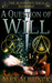 A Question of Will (The Aliomenti Saga, #1)
