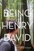 Being Henry David by Cal Armistead