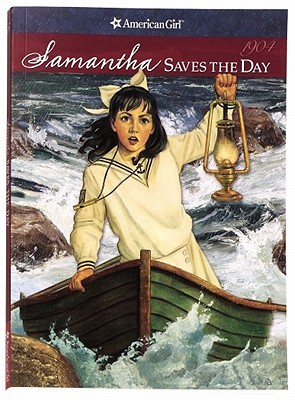 Samantha Saves the Day: A Summer Story (American Girls: Samantha, #5)