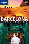 Lonely Planet Barcelona: City Guide