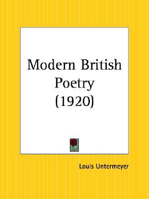 Modern British Poetry by Louis Untermeyer
