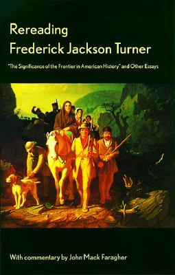frederick jackson turners frontier thesis asserted that the frontier