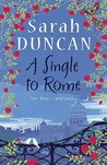A Single To Rome by Sarah Duncan