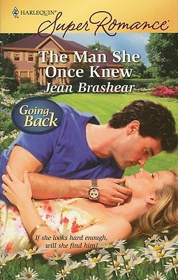 The Man She Once Knew (Harlequin Superromance)
