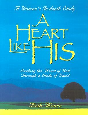 A Heart Like His - Member Book by Beth Moore