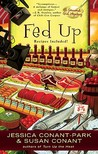 Fed Up (A Gourmet Girl Mystery, #4)