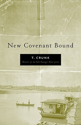 New Covenant Bound by Tony Crunk