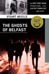 The Ghosts of Belfast by Stuart Neville