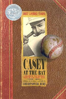 Casey at the Bat by Ernest L. Thayer