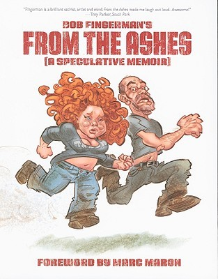 From the Ashes by Bob Fingerman