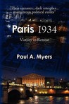 Paris 1934: Victory in Retreat