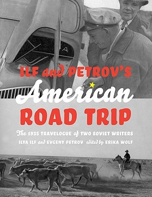 Ilf and Petrov's American Road Trip by Ilya Ilf