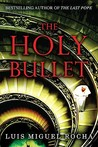The Holy Bullet (Vaticano, #2)