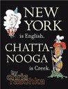 New York is English, Chattanooga is Creek