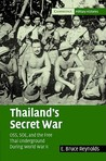 Thailand's Secret War: The Free Thai, OSS, and SOE During World War II