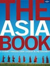 The Asia Book: A Journey Through Every Country in the Continent
