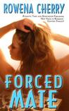 Forced Mate by Rowena Cherry