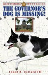 The Governor's Dog is Missing (Slate Stephens Mysteries, #1)