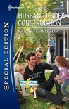 Husband Under Construction (Wed In The West, #6)