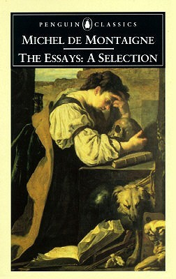 The Essays by Michel de Montaigne