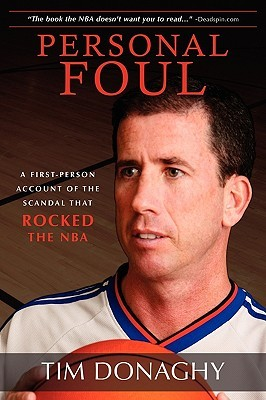 Personal Foul: A First Person Account Of The Scandal That Rocked The Nba