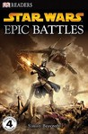 Star Wars: Epic Battles (DK Readers Level 4)