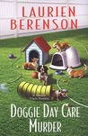 Doggie Day Care Murder (Melanie Travis Mysteries, #15)