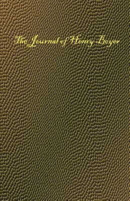 The Journal of Henry Boyer by Anonymous