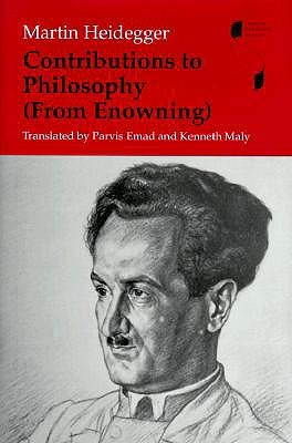 Contributions to Philosophy by Martin Heidegger