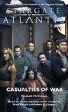 Stargate Atlantis: Casualties of War (Stargate Atlantis, #7)