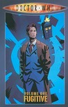 Doctor Who: Fugitive (Doctor Who Graphic Novels: The Tenth Doctor - Tony Lee Series, #1)