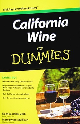California Wine for Dummies by Ed McCarthy