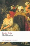The Fortunes and Misfortunes of the Famous Moll Flanders, & C. by Daniel Defoe